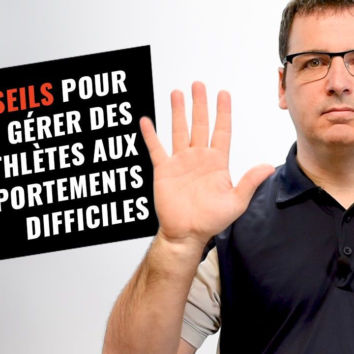 8-conseils-gerer-athletes-comportement-difficile.jpg